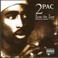 2Pac - Live My Life (album cover)