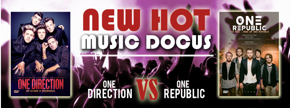 New Hot Music Docus - One Direction & One Republic