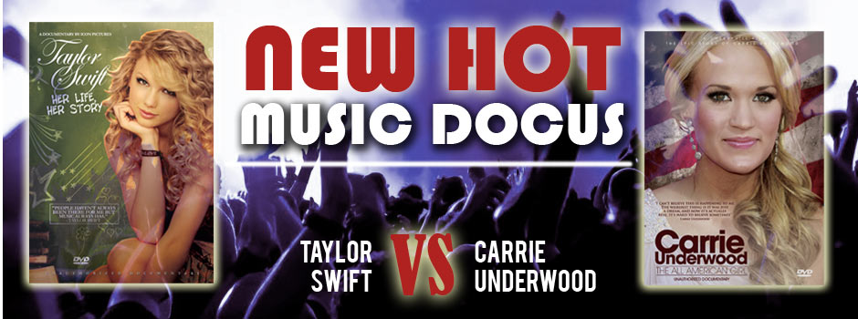 Taylor Swift and Carrie Underwood - New Music Documentaries